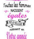 "Tee Shirt ""Toutes les femmes naissent égales"""