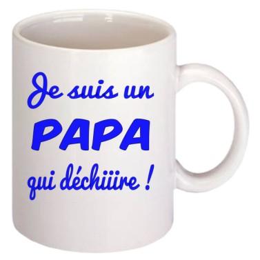 Mug Je suis un Papa qui déchire