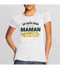 Tee Shirt blanc Je suis une Maman en or