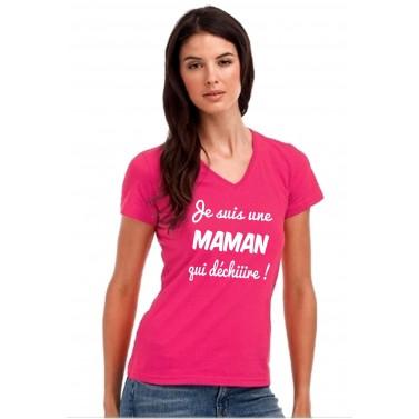 Tee Shirt Je suis une Maman qui déchire